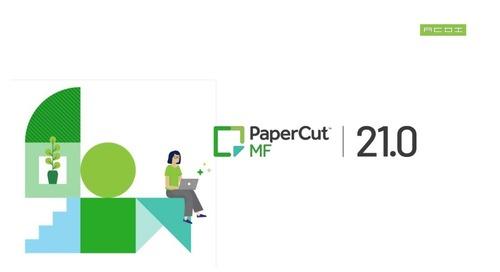 PaperCut MF 21.0