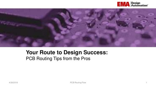 Your Route to Design Success - PCB Routing Tips from the Pros