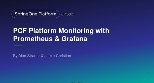PCF Platform Monitoring with Prometheus and Grafana