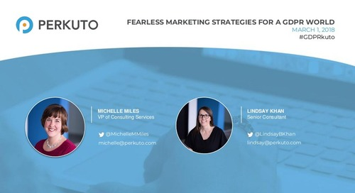 Fearless Marketing Strategies for a GDPR World - Slide Deck