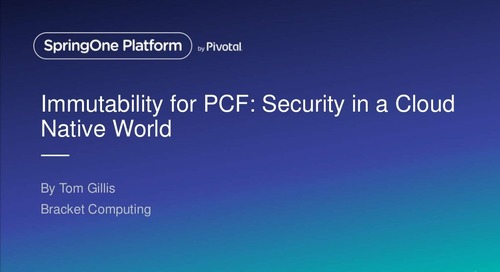 Immutability for PCF: Security in a Cloud Native World