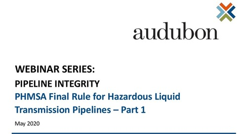Presentation Slides: PHMSA Final Rule (Part 1) for Hazardous Liquid Pipelines