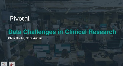 Challenges in Clinical Research: Aridhia Disrupts Technology Approach to Research Analytics