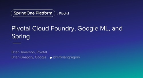 Pivotal Cloud Foundry, Google Machine Learning, and Spring