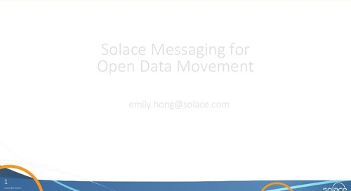 Solace Messaging for Open Data Movement