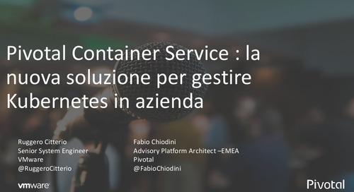 Pivotal Container Service : la nuova soluzione per gestire Kubernetes in azienda