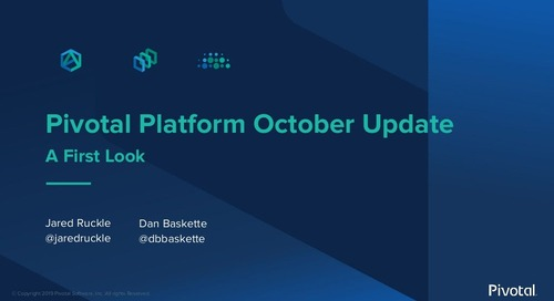 Pivotal Platform: A First Look at the October Release