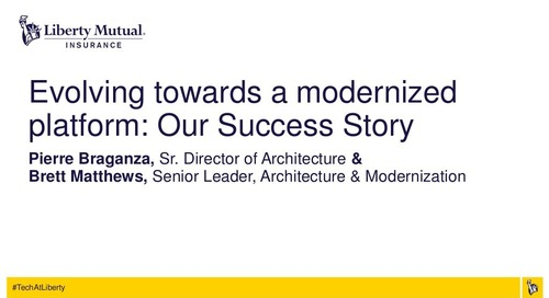 Evolving Towards a Modernized Platform: Our Success Story