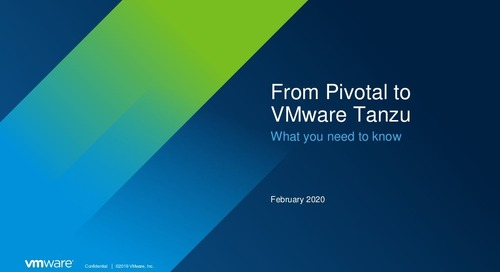 From Pivotal to VMware Tanzu: What you need to know