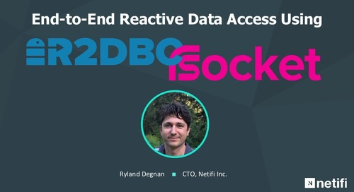 End-to-End Reactive Data Access Using R2DBC with RSocket and Proteus