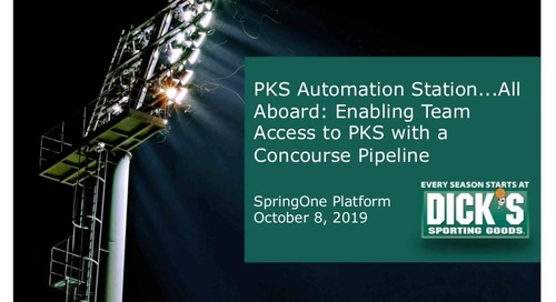 PKS Automation Station...All Aboard: Enabling Team Access to PKS with a Concourse Pipeline
