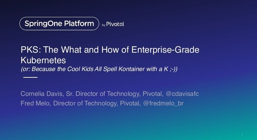 PKS: The What and How of Enterprise-Grade Kubernetes