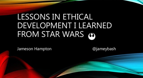 Lessons in Ethical Development Learned from Star Wars