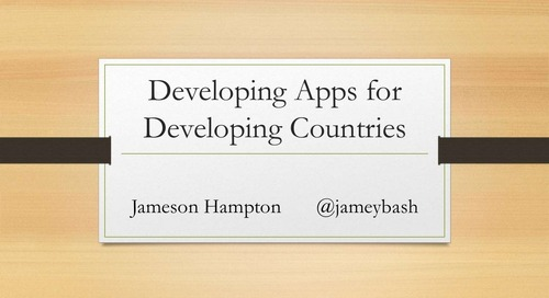 Developing Applications for Developing Countries