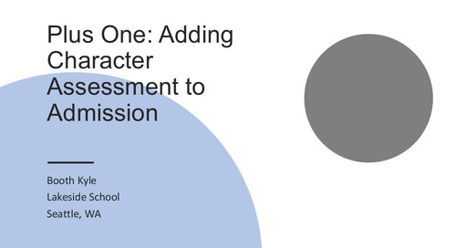Plus One: Adding Character Assessment to Admission