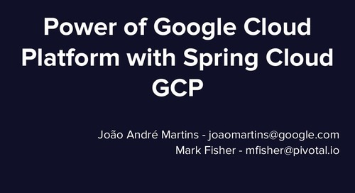 Power of Google Cloud Platform with Spring Cloud GCP