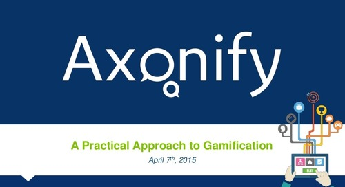 Webinar Slides: Practical Approach to Gamification