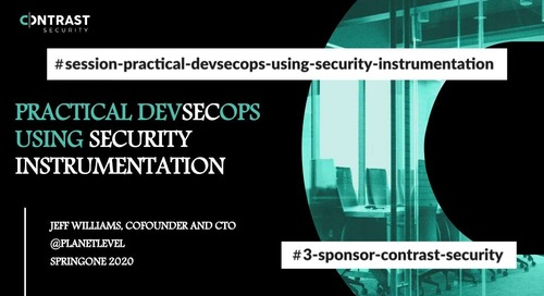 Practical DevSecOps Using Security Instrumentation