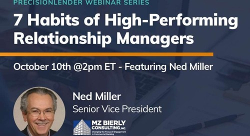 PrecisionLender Webinar - 7 Habits of High-Performing Relationship Managers