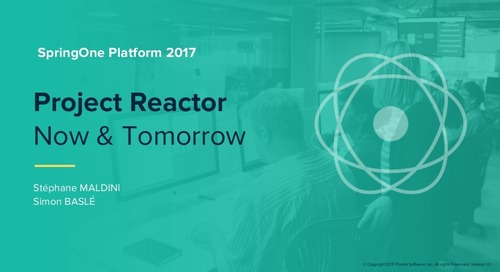 Project Reactor Now and Tomorrow