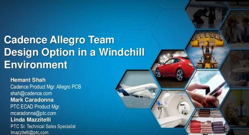 ECAD MCAD Design Data Management with PTC Windchill and Cadence Allegro PCB