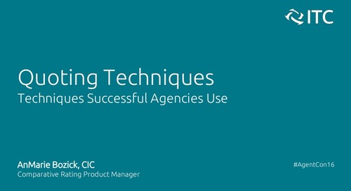Quoting Techniques Successful Agencies Use - AnMarie Bozick, CIC