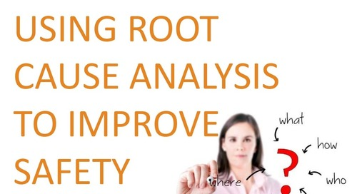 Root Cause Analysis - methods and best practice