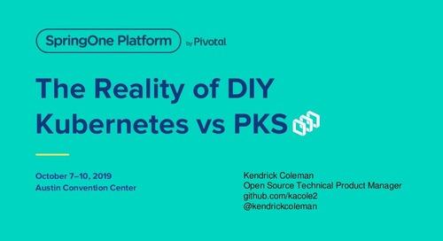 The Reality of DIY Kubernetes vs. PKS