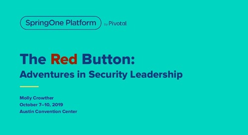The Red Button: Adventures in Security Leadership