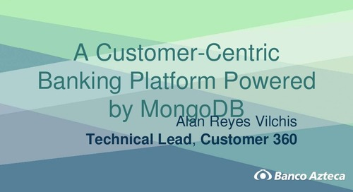 A Customer-Centric Banking Platform Powered by MongoDB