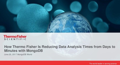 How Thermo Fisher is Reducing Data Analysis Times from Days to Minutes with MongoDB