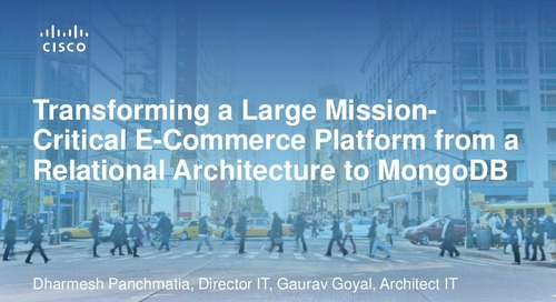 Transforming a Large Mission-Critical E-Commerce Platform from a Relational Architecture to MongoDB