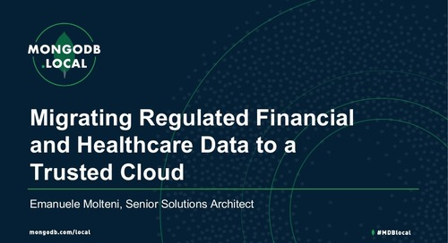 Migrating Regulated Financial and Healthcare Data to a Trusted Cloud