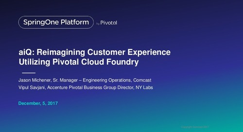Reimagining Customer Experiences Utilizing Pivotal Cloud Foundry