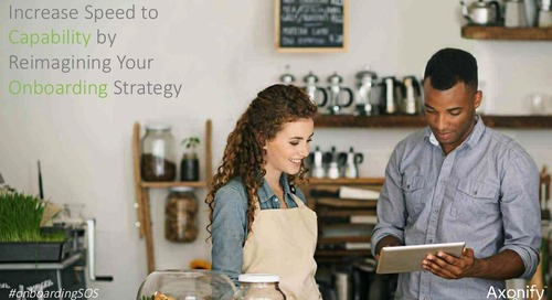 Increase Speed to Capability by Reimagining Your Onboarding Strategy