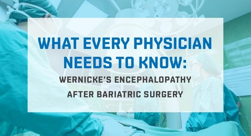 Wernicke's encephalopathy after bariatric surgery
