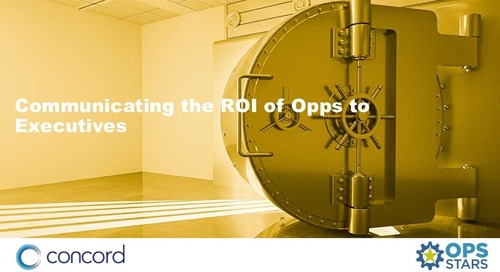 Communicating the ROI of Opps to Executives
