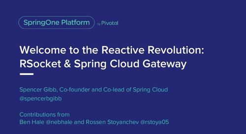 Welcome to the Reactive Revolution:RSocket and Spring Cloud Gateway - Spencer Gibb