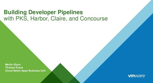 Building Developer Pipelines with PKS, Harbor, Clair, and Concourse