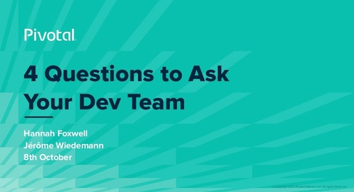 4 Questions to Ask Your Dev Team