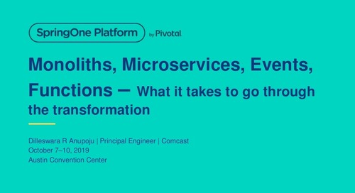 Monoliths, Microservices, Events, Functions: What It Takes to Go Through the Transformation