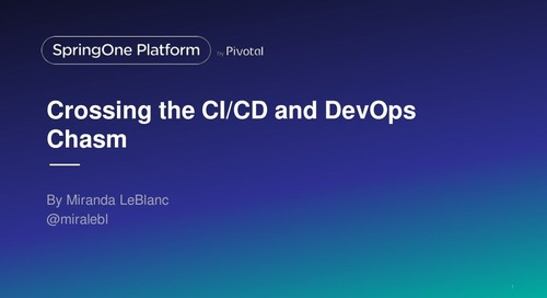 Crossing the CI/CD/DevOps Chasm