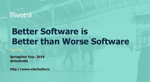 Better Software is Better than Worse Software - Nate Schutta