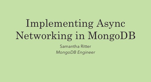 MongoDB World 2016: Implementing Async Networking in MongoDB 3.2