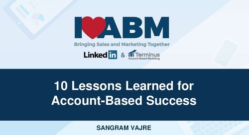 [Deck] 10 Lessons Learned for Account-Based Success - Sangram Vajre