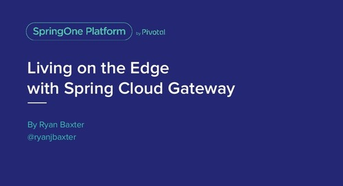 Spring Cloud Gateway - Ryan Baxter