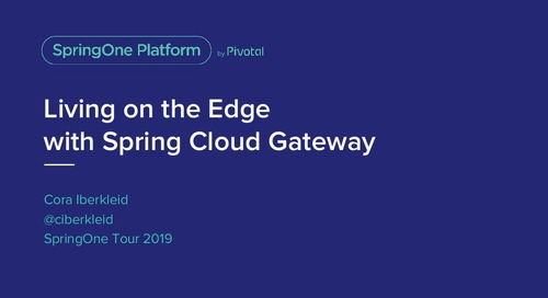 Living on the Edge With Spring Cloud Gateway - Cora Iberkleid