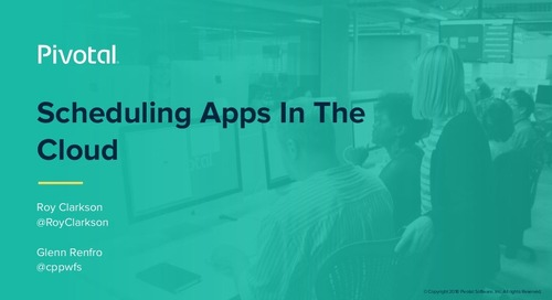 Scheduling Apps in the Cloud - Glenn Renfro & Roy Clarkson