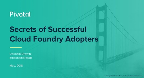 Secrets of Successful Cloud Foundry Adopters