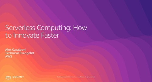Serverless Computing How to Innovate Faster
